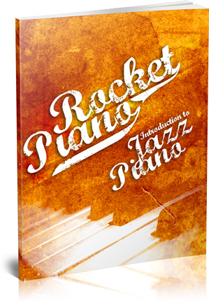 The Rocket Piano Jazz Book